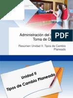 Administración del Cambio y Toma de Decisiones - Tipos de Cambio Planeado.pptx