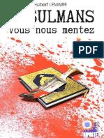 Musulmans Vous Nous Mentez Fre Hubert Lemaire