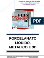 Porcelanato Liquido, Metálico e 3D