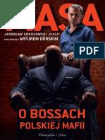 Masa o Bossach Polskiej Mafii - Jaroslaw Sokolowski