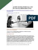 Conciliación Extrajudicial y Su Conexión Con El Proceso