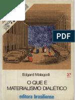 O Que é Materialismo Dialético - Edgard Malagodi (1).pdf
