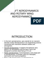 Air Craft Aerodynamics and Rotary Wing Aerodybnamics