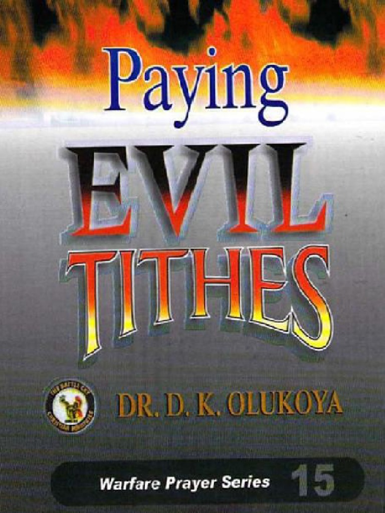 Paying Evil Tithes - D  K  Olukoya   Tithe   Witchcraft