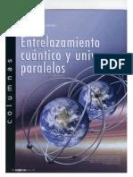 Entrelazamiento Cuantico y Universos Paralelos