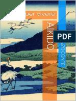 Aikido Un'Arte Per Vivere (Italian Edition)_nodrm