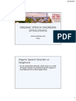 Organic Speech Disorders Dysglossias