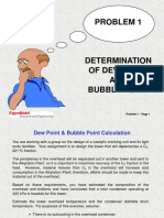 Problem 01 - Dew Point & Bubble Point