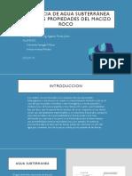 INFLUENCIA DE AGUA SUBTERRÁNEA SOBRE LAS PROPIEDADES DEL MACIZO ROCOSO.pptx