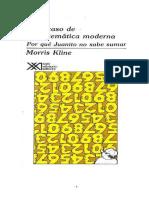 Kline Morris - El Fracaso de La Matematica Moderna - Por Que Juanito No Sabe Sumar