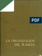 02.La Aventura Humana La Organizacion Del Planeta 2 Salvat 1967