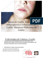 Masas de Cuello y Patología Inflamatoria e Infecciosa Cervical.