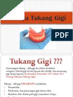 Penyuluhan tukang gigi - UKGMD.pptx