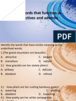 4 Use Words That Function as Adjectives and Adverbs