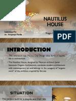Nautilus House