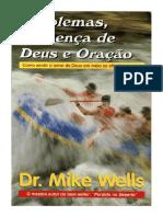 Problemas, Presença de Deus e Oração - Mike Wells