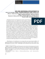 Bakermans-Kranenburg, M. Et Al. (2011). Attachment and Emotional Development in Institutional Care Characteristics and Catc
