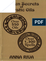 Anna Riva-Golden Secrets of Mystic Oils_ Over 550 Oils and 1300 Spells-International Imports (1990).pdf
