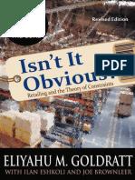 Eliyahu M. Goldratt, Ilan Eshkoli, Joe Brownleer-Isn't It Obvious_ -North River Press (2009)