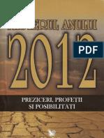 28155530 Misterul Anului 2012 Preziceri Profetii Si Posibilitati
