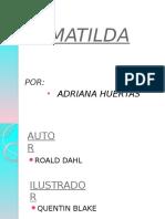 Matilda- Adriana h
