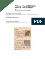 Características de La Madera Como Material de Construcción