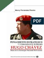 Pensamiento Estratrategico Del Comandante Supremo Hugo Chavez-Bases de La Estrategia Nacional Bolivariana-Menry-Fernnandez-Pereira-2015