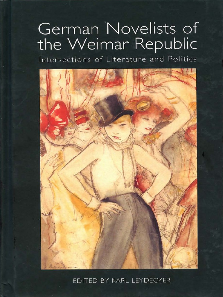 German Novelists Of The Weimar Republic Intersections Of