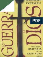 Christopher Tyerman - Las Guerras de Dios Una Nueva Historia de Las Cruzadas