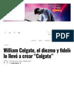 William Colgate, El Diezmo y Fidelidad a Dios Lo Llevó a Crear _Colgate