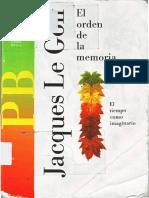 Le Goff, Jacques, El orden de la memoria.pdf