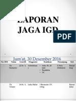 Lapjag Igd Widya Tgl 30 Des Dan 1 Jan 2017 Bedah