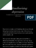 Defamiliarising Depression