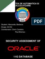 Evaluarea securitatii bazei de date Oracle 11G