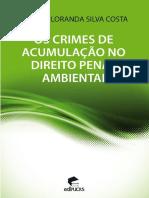 Os Crimes de Acumulação No Direito Penal Ambiental
