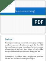 Pencampuran (Mixing)