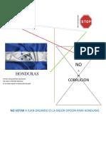 Elecciones Honduras  No a Juan Orlando.  La Mejor Opción Para Honduras