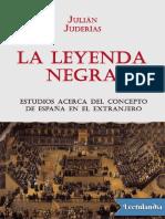 La Leyenda Negra - Julian Juderias