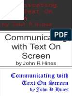 Communication with screens