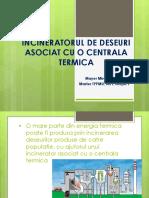 INCINERATORUL DE DESEURI ASOCIAT CU O CENTRALA TERMICA.ppt