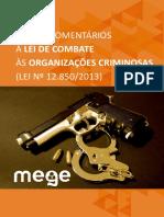 [2017] Breves Comentários à Lei de Combate às Organizações Criminosas (Lei nº 12.850-2013). Curso Mege.pdf