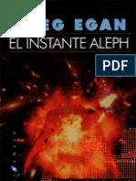 Egan,G - El Instante Aleph