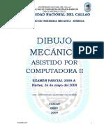Examen Parcial Dibujo Cad II 26-05-09