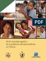Perfil Sociodemografico de La Poblacion Afrodescendiente en Mexico