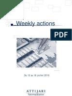 Weekly Actions 16 Juillet 2010