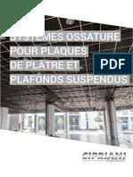 Systeme Ossature Pour Plaque de Platre Et Plafonds Suspondus