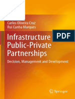 Cruz, Carlos Oliveira and Rui Cunha Marques (2013)Infrastructure Public-Private Partnerships - Decision, Management and Development (364236909X) (20170104)