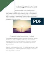 35 Maneras de Irradiar Luz y Positivismo a Los Demás y Recetas Varias