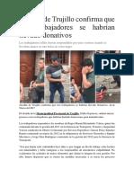 Alcalde de Trujillo Confirma Que Tres Trabajadores Se Habrían Llevado Donativos