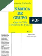 ANDREOLA, B. a. Dinâmica de Grupo_Jogo Da Vida Didática Do Futuro
